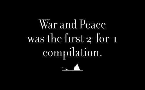 War and Peace was the first 2-for-1 compilation.